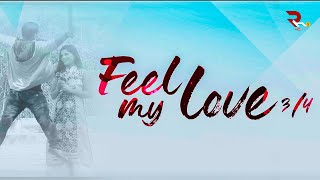 Feel My Love ||Latest Telugu short film || RH ENTERTAINMENTS - YOUTUBE