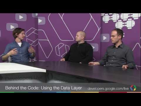 Behind the Code: Using the Data Layer