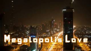 Royalty Free :Megalopolis Love