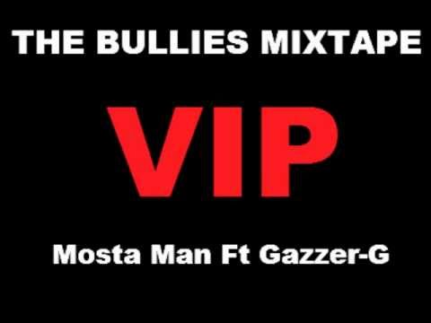 Mosta Man Ft Yazzer-G VIP (THE BULLIES MIXTAPE)(HD1080)