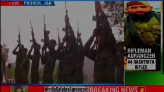 Jammu and Kashmir: Last rites ceremony of Rifleman Aurangzeb at his native village in Poonch - NEWSXLIVE