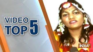 Video Top 5   January 22, 2019 - INDIATV