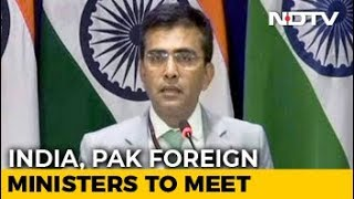 India-Pak Foreign Ministers To Meet In New York, Says Government - NDTV