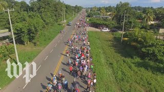 Drone footage shows caravan of migrants in southern Mexico - WASHINGTONPOST
