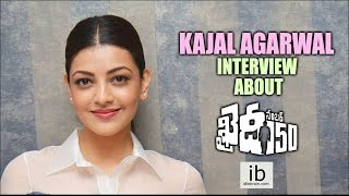 Kajal Agarwal interview about Khaidi No. 150 - idlebrain.com - IDLEBRAINLIVE