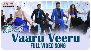 Vaaru Veeru Full Video Song || Devadas Video Songs || Akkineni Nagarjuna, Nani, Rashmika - ADITYAMUSIC