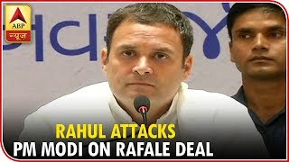 Rahul attacks PM Modi on Rafale deal, BJP hits back with a video - ABPNEWSTV