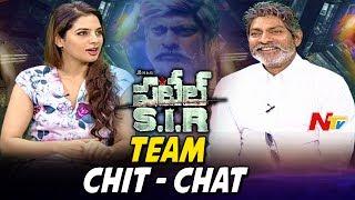 Patel S.I.R Movie Team Chit Chat || Jagapathi Babu, Tanya Hope || NTV - NTVTELUGUHD