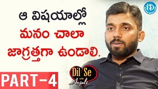 Pawan Kumar Reddy IPS Exclusive Interview - Part #4 || Dil Se With Anjali - IDREAMMOVIES