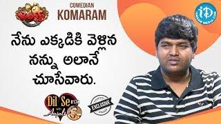 Jabardasth Comedian Komaram Full Interview || Dil Se With Anjali #174 - IDREAMMOVIES