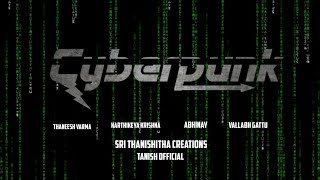 Cyberpunk || A Telugu Short Film || Hacker short film - YOUTUBE