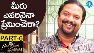 Music Director R P Patnaik Exclusive Interview Part #6 || Heart To Heart With Swapna - IDREAMMOVIES