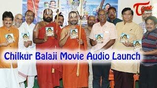 Chilkur Balaji Movie Audio Launch    Suman   Sai Kumar   Bhanusree Mehra - TELUGUONE