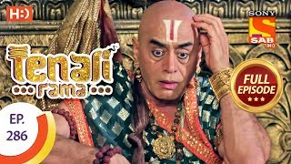 Tenali Rama - Ep 286 - Full Episode - 10th August, 2018 - SABTV