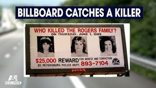 Real Crime: Billboard Helps Solve Triple Murder | A&E - AETV