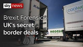 Brexit Forensics: Secret border deals - SKYNEWS