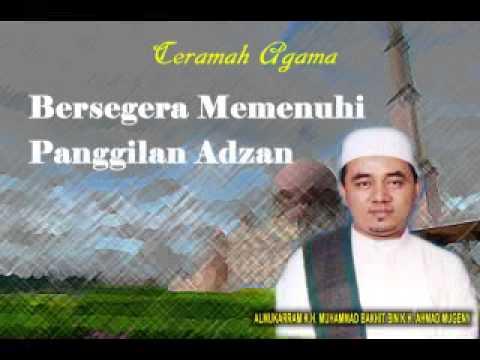 Bersegera Memenuhi Panggilan Adzan - Guru Muhammad Bakhiet