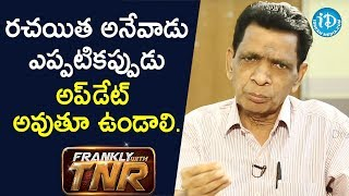 Qualities of a good director explained by writer N Narsinga Rao. - N Narsinga Rao | Frankly With TNR - IDREAMMOVIES