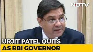 Urjit Patel Quits As RBI Governor Amid Feud With Government - NDTVPROFIT