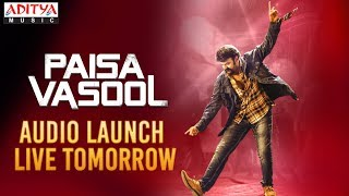 Paisa Vasool Audio Launch Live Tomorrow | Paisa Vasool Songs | Balakrishna || Puri Jagannadh - ADITYAMUSIC