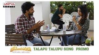 Talapu Talupu Song  Promo | Brochevarevarura Songs | Satyadev, Nivetha Pethuraj - ADITYAMUSIC