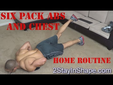 Six Pack Abs and Chest Home Routine