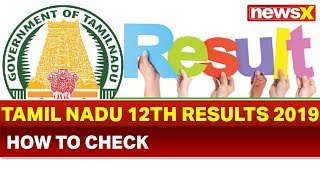 Tamil Nadu HSC Board Result 2019: Know when, where to check the results tnresults.nic.in - NEWSXLIVE