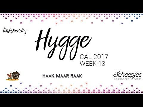Hygge CAL week 13 - Nederlands - Linkshandig - Scheepjes CAL 2017