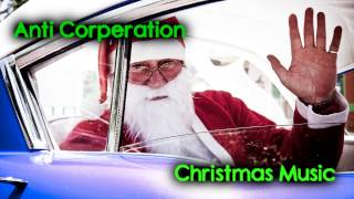 Royalty FreeHoliday:Anti Corporation Christmas Music