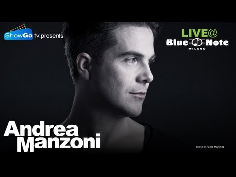 ShowGo.tv presents Andrea Manzoni live from the Blue Note Milano