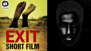 Exit Telugu Short Film | Latest 2017 Telugu Short Films | #Exit | Khelpedia - YOUTUBE