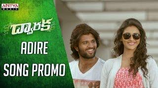 Adire Song Promo || Dwaraka Movie || Vijay Devarakonda, Pooja Jhaveri, Prudhvi Raj || Sai Karthik - ADITYAMUSIC