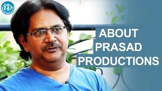 Raj Madiraju About Prasad Productions || 24 Crafts - IDREAMMOVIES