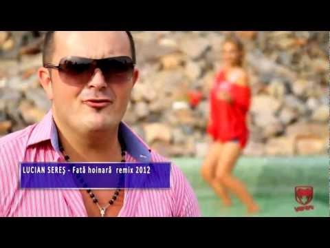 Lucian Seres - Fata hoinara (remix 2012)