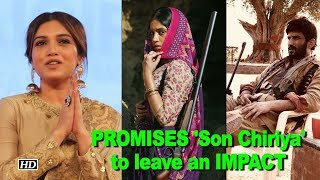 Bhumi PROMISES 'Son Chiriya' to leave an IMPACT - BOLLYWOODCOUNTRY