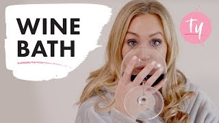 """I Took a Wine Bath"" 