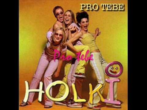 Holki - Pro tebe