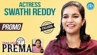 Actress Swathi Reddy Exclusive Interview - Promo || Dialogue With Prema #72 || Celebration Of Life - IDREAMMOVIES