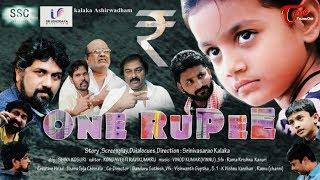 One Rupee | Latest Telugu Short Film 2019 | Srinivasarao Kalaka | Jabardasth Deevena | TeluguOne - TELUGUONE