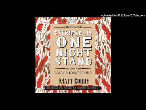 Matt Corby - Kings Queens Beggars and Thieves - One Night Stand 2012