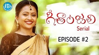 Suma's Geethanjali Serial - Epi #2 | First Telugu Serial Completely Shot In USA - Only On iDream - IDREAMMOVIES