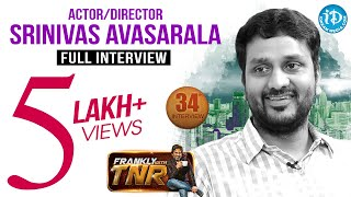 Srinivas Avasarala Exclusive Interview || Frankly With TNR #34 || Talking Movies with iDream # 210 - IDREAMMOVIES