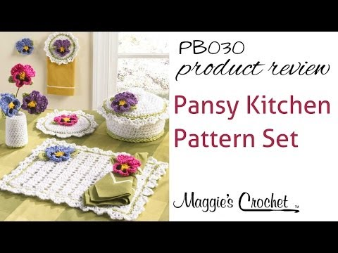 Pansy Kitchen Set Crochet Pattern Product Review PB030