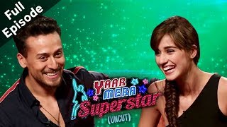 Tiger Shroff And Disha Patani Up And Candid On Yaar Mera Superstar Season 2 | Full Episode - ZOOMDEKHO