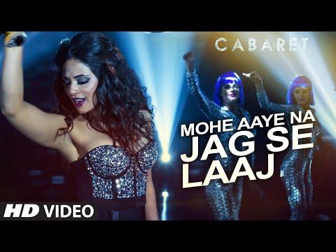 Mohe Aaye Na Jag Se Laaj Video Song | CABARET | Richa Chadda, Gulshan Devaiah