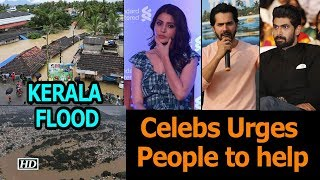 KERALA FLOOD: Celebs Urges People to help - IANSLIVE