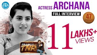 Actress Archana Exclusive Interview || Frankly With TNR #47 || Talking Movies with iDream #259 - IDREAMMOVIES