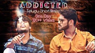 Addicted | Telugu Short film | By Local Talent | ADB makers - YOUTUBE