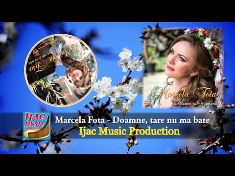 Marcela Fota   Doamne, tare nu ma bate NOU 2014