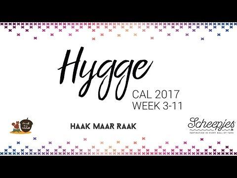 Hygge CAL week 3 t/m 11 - Nederlands - Scheepjes CAL 2017
